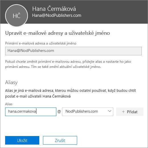 Podokno pro úpravy e-mailových adres a uživatelského jména, které zobrazuje primární e-mailovou adresu a nový alias k přidání