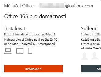 U plánů Office 365 vyberte na domovské stránce Můj účet Office možnost Instalovat >.