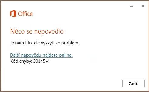 Kód chyby 30145-4 při instalaci Office