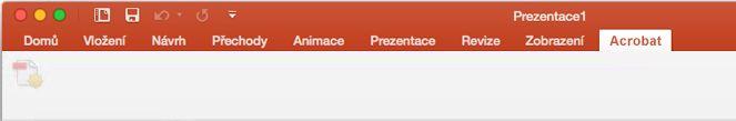 Tlačítko Vytvořit soubor PDF je v doplňku Acrobat PDFMaker v PowerPointu 2016 pro Mac deaktivované