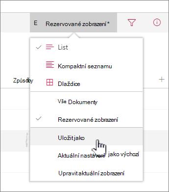 Kliknutím na Uložit jako můžete uložit aktualizované nebo nové zobrazení.