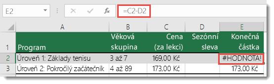 Příklad chyby #HODNOTA! způsobené úvodní mezerou v buňce D2 – vzorec v buňce E2 je =C2-D2