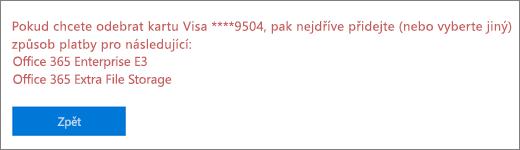 Chybová zpráva, která se zobrazí, když se pokusíte odebrat platební kartu nebo bankovní účet, které se vsoučasné době používají kplacení aktivního předplatného
