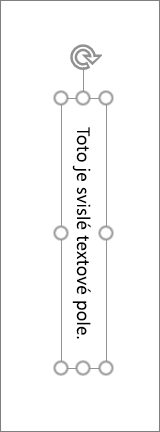 Svislém textovém poli s svislého textu