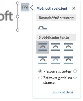 Klikněte na Možnosti rozložení a zvolte způsob obtékání textu kolem vloženého obrázku.
