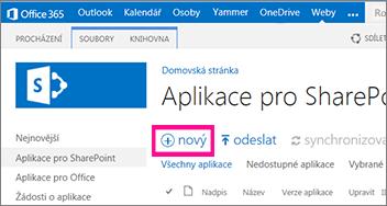 Odkaz nová aplikace v knihovně Aplikace pro SharePoint v katalogu aplikací