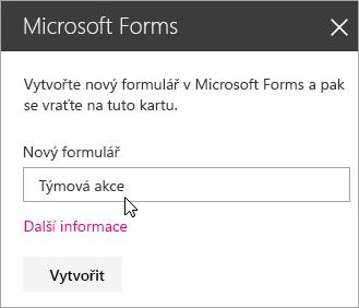 Panel webové části Microsoft Forms pro nový formulář