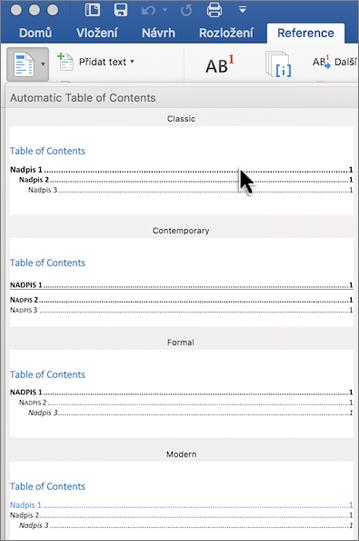 Na kartě Reference klikněte na Obsah a pak z galerie vyberte styl automatického obsahu