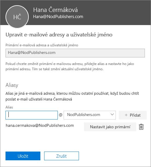 Podokno pro úpravy e-mailových adres a uživatelského jména, které zobrazuje primární e-mailovou adresu a alias, který je možné nastavit jako primární e-mailovou adresu