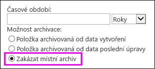 Možnost zakázat archiv
