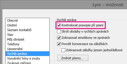 Snímek obrazovky okna možností rychlých zpráv se zvýrazněním kontroly pravopisu