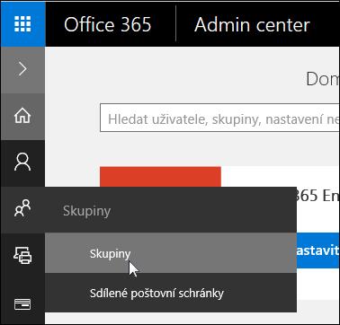 Kliknutím na skupiny v levém navigačním podokně pro přístup ke skupinám v Office 365 klienta