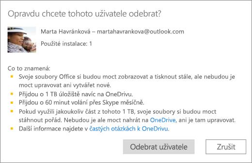Snímek obrazovky s potvrzovacím dialogovým oknem po odebrání uživatele z předplatného Office 365 pro domácnosti