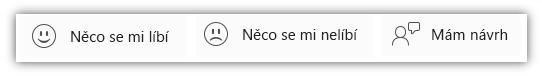 Snímek obrazovky s těmi tlačítky pro zpětnou vazbu: Něco se mi líbí, Něco se mi nelíbí a Mám návrh