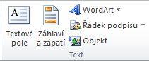 Skupina Text na kartě Vložení na pásu karet Excelu 2010