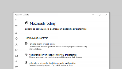 Možnosti pro rodinu v aplikaci Zabezpečení Windows