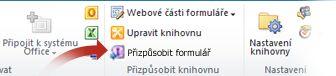 Přizpůsobení formulářů pomocí aplikace InfoPath