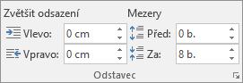 Ve Wordu na kartě Rozložení můžete ve skupině Odstavec nastavit mezery.