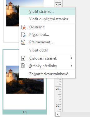 Pokud chcete vložit stránku, klikněte pravým tlačítkem na některou stránku v podokně Navigace na stránce.