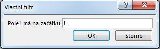 """Dialogové okno Vlastní se zapsaným písmenem """"L""""."""