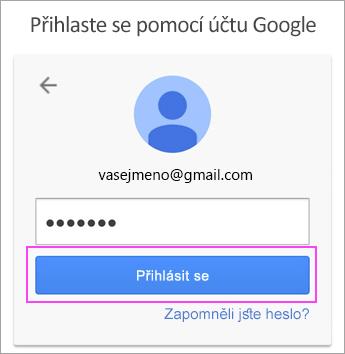 Zadejte heslo pro Google.
