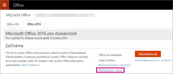 Zobrazuje odkaz Nainstalovat z disku na stránce Můj účet.