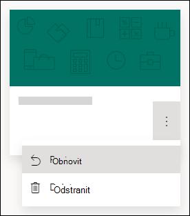 Obnovení formuláře nebo odstranění možností formuláře v Microsoft Forms