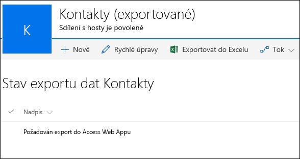 Seznam SharePointu se záznamem Vyžadován export do Access Web Appu
