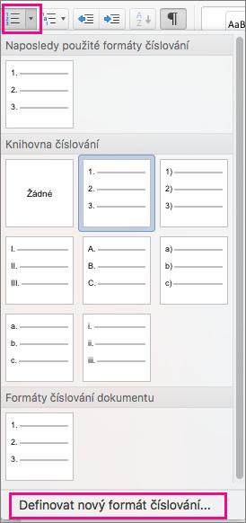 Na kartě Domů je zvýrazněná ikona Číslování a možnost Definovat nový formát čísel.