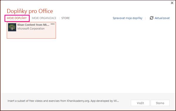 Dialogové okno Doplňky Office se zvýrazněným odkazem Moje doplňky