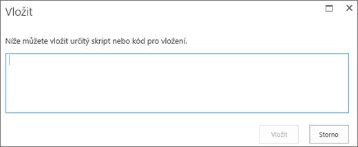 Snímek obrazovky s dialogovým oknem Vložit v SharePointu Online. Můžete vložit skript nebo kód pro vložení videosouborů nebo zvukových souborů.