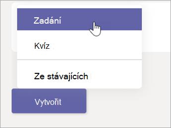 Klikněte na tlačítko vytvořit a potom na příkaz zadání z místní nabídky.