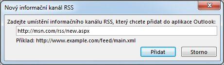 Zadání adresy URL informačního kanálu RSS