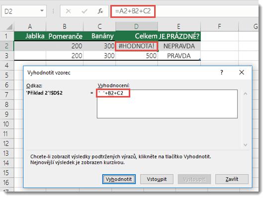 Pomocí nástroje Vyhodnocení vzorce zjistíte, která část vzorce způsobuje chybu