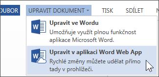 Možnost nabídky Upravit v aplikaci Word Web App
