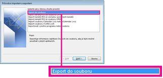 Možnost Exportovat do souboru v Průvodci importem a exportem