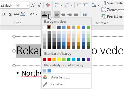 Pomocí možnosti Barva písma můžete změnit barvu textu