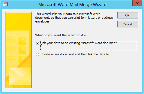 Vyberte, pokud chcete data propojit s existujícím Wordovým dokumentem nebo vytvořit nový dokument.