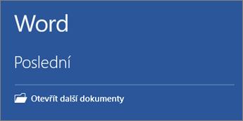 Je zobrazený seznam naposledy použitých dokumentů.
