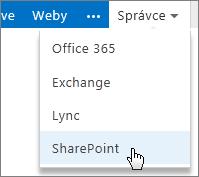 Nabídka Správce na portálu Office 365 s vybranou možností SharePoint