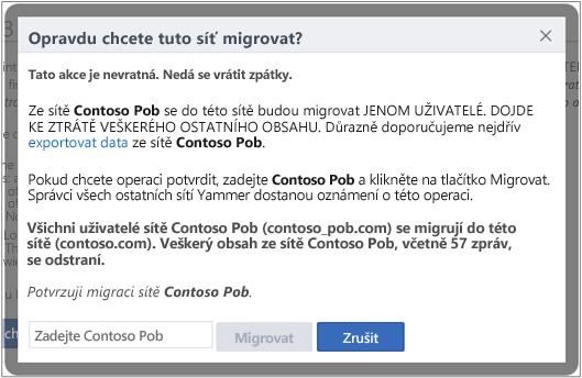 Snímek obrazovky dialogového okna sloužícího k potvrzení, že chcete migrovat síť Yammer