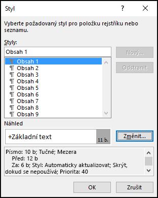 V dialogovém okně Úprava stylu můžete určit vzhled textu v obsahu.