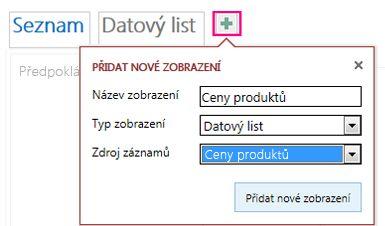 Doplnění zobrazení Datový list dotazu do zdrojové tabulky.