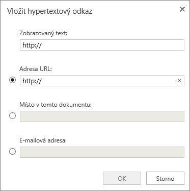 Snímek obrazovky dialogového okna Vložit hypertextový odkaz, kde můžete zadat informace o zobrazeném textu a URL, upřesnit místo v dokumentu nebo zadat e-mailovou adresu