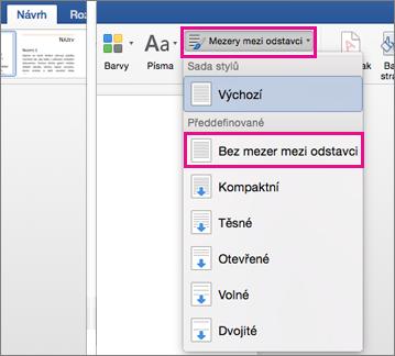 Na kartě Návrh jsou zvýrazněné možnosti Mezery mezi odstavci a Bez mezer mezi odstavci.