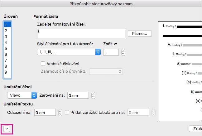 V dialogovém okně Přizpůsobit osnovu je zvýrazněná šipka dolů.