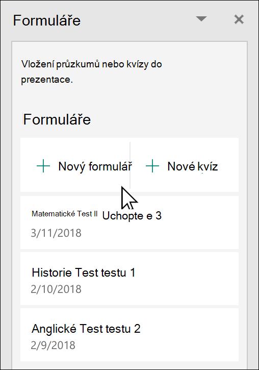 V PowerPointu podokno Microsoft Forms