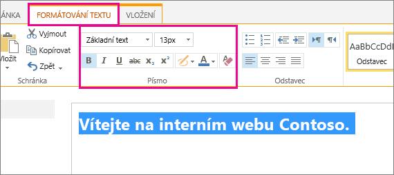 Pomocí ovládacích prvků písma v horní části stránky naformátujte uvítací zprávu.