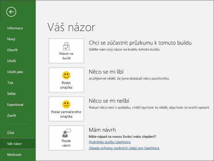 Klikněte na Soubor > Váš názor a pošlete svoje komentáře nebo návrhy k Microsoft Projectu.