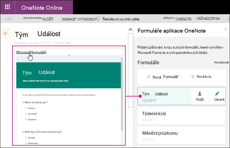 Vloží formulář ze seznamu formulářů ve formulářích pro panely aplikace OneNote